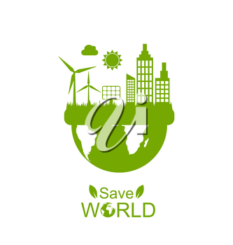 Illustration Concept of Save World, Green Houses, Solar Panels and Wind Generators - Vector