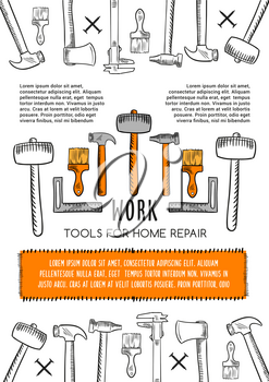 Work tools for home repair poster. Vector sketch for house design and renovation hammer mallet or ax and plastering trowel or interior decor paint brush, woodwork grinder plane and screwdriver toolbox