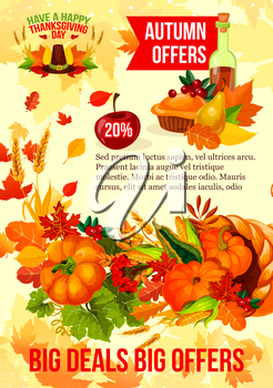 Thanksgiving Day sale banner with autumn season discount offer. Fall leaf, autumn harvest cornucopia with pumpkin, corn vegetable and apple fruit, pilgrim hat, pie, orange foliage for flyer design