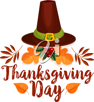Thanksgiving Day icon of pilgrim hat and autumn leaf. Fall harvest holiday black hat of pilgrim with orange oak foliage and cranberry fruit branch symbol for Thanksgiving Day celebration design