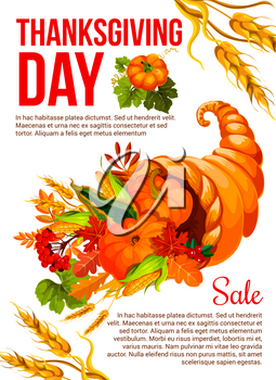 Thanksgiving Day holiday sale banner template. Autumn harvest cornucopia full of pumpkin and corn vegetable, fall leaf, rowan berry, cranberry, maple foliage and wheat for promotion poster design