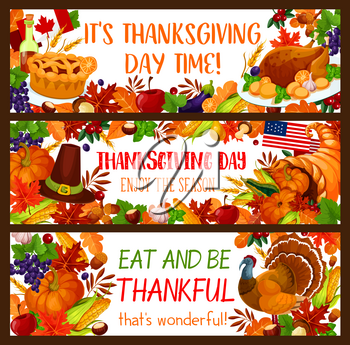 Autumn harvest holiday banner set for Thanksgiving Day celebration. Fall season leaf, turkey, cornucopia with pumpkin vegetable and apple fruit, pie, pilgrim hat and maple foliage greeting card design