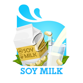 Soy milk pouring into glass, green beans and package. Vector natural organic drink of soybeans, leaves and milk high on proteins. Soya pods, vegetarian food, vitamin healthy nutrition