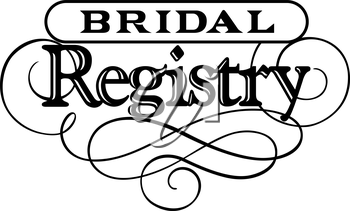 Royalty Free Clipart Image of Text for Bridal Registry