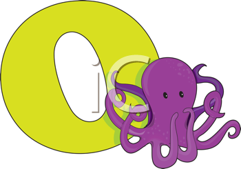 Royalty Free Clipart Image of an Octopus Beside an O
