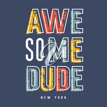 Kids t-shirt print design / Original Graphic Tee / Awesome dude New York typography / Vectors