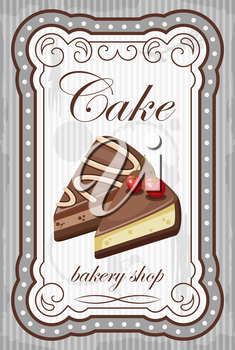 Picture of a vintage poster with a cake. vector illustration