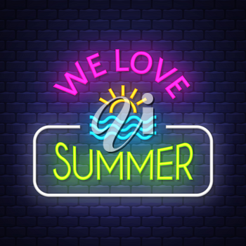 We love summer. Summer holiday banner. Neon sign.  Neon poster. Vector