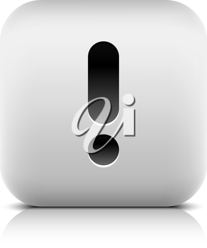 Exclamation mark sign web icon. Series of buttons in a stone style. White rounded square shape with black shadow and gray reflection on white background