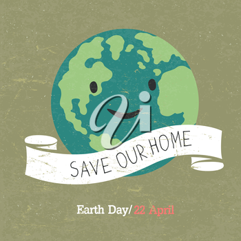 Vintage Earth Day Poster. Cartoon Earth Illustration. Text on white ribbon. On grunge texture. Grunge layers easily edited.
