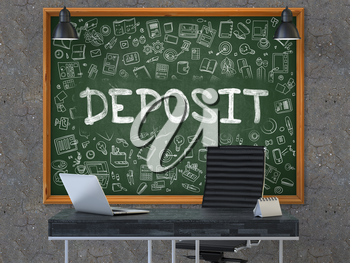 Deposit - Hand Drawn on Green Chalkboard in Modern Office Workplace. Illustration with Doodle Design Elements. 3D.