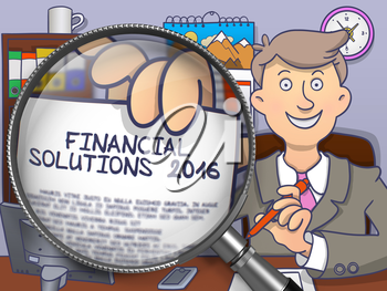 Financial Solutions 2016. Businessman Showing on Paper text Financial Solutions 2016. Closeup View through Magnifier. Colored Modern Line Illustration in Doodle Style.