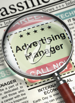Loupe Over Newspaper with Vacancy of Advertising Manager. Advertising Manager - Close View Of A Classifieds Through Magnifier. Concept of Recruitment. Blurred Image. 3D.