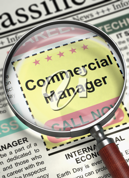 Commercial Manager. Newspaper with the Classified Ad. Loupe Over Newspaper with Classified Advertisement of Hiring of Commercial Manager. Job Search Concept. Blurred Image. 3D Render.