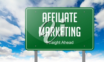 Highway Signpost with Affiliate Marketing wording on Sky Background.