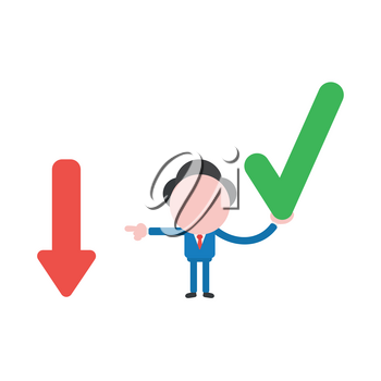 Vector illustration businessman character holding check mark and pointing arrow moving down.