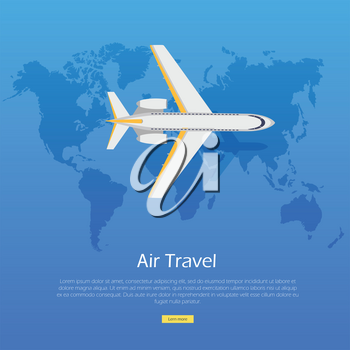 Air travel concept. Plane on the world map web banner. Aviation vector illustration of airplane. Vector informative poster, banner illustration. For airport hall or website about airplanes.