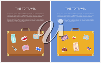 Time to travel banners, stickers on suitcases for trip or journey. World exploration, sightseeing tour and voyage on ship posters vector illustration.
