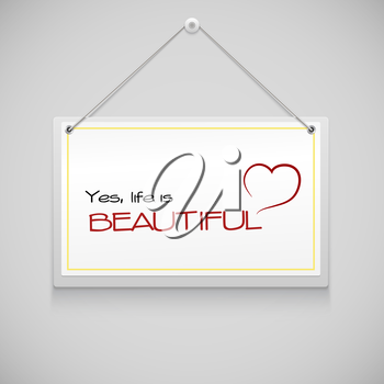 Realistic hanging advertisement canvas, panel, billboard, banner with reminder life is beautiful. Design element
