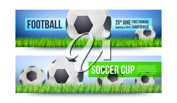 Banners for football or soccer games, tournaments, championships. Backdrop with playing ball on green grass. Template for posters and invitations. 3D illustration for football or soccer tournaments.