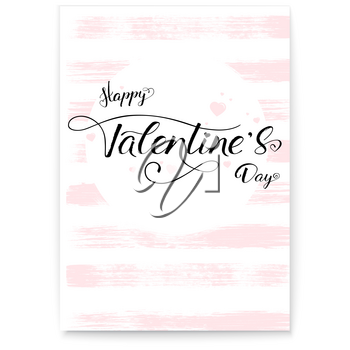 Happy Valentines day. Cover, greetings poster in pink color. Calligraphy in vintage, hipster style. Hand-drawn text lettering, brush strokes on background. Template for invitation, wedding cards.