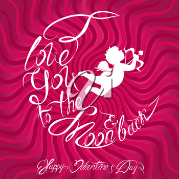 Holiday card or invitation with angel silhouette and Calligraphic text I love you to the moon and back. Happy Valentines Day Design.