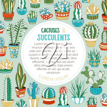 A variety of cartoon cactuses with prickles, flowers and without. They are in flower pots or cups. There is copyspace for your text inside round frame.