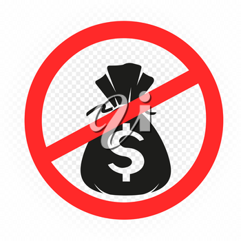 Money pay prohibition symbol on white transparent background. Money bag with dollar sign and red round ban shape