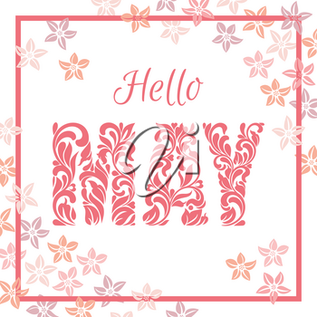 Hello MAY. Decorative Font made in swirls and floral elements isolated on a white background. Background is decorated with pink flowers