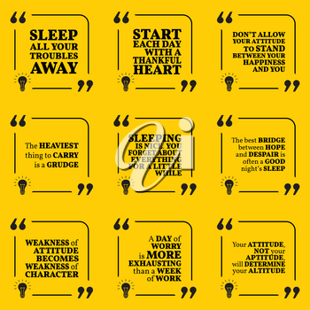 Set of motivational quotes about sleeping, heart, attitude, grudge, hope, worry and happiness. Simple note design typography poster. Vector illustration