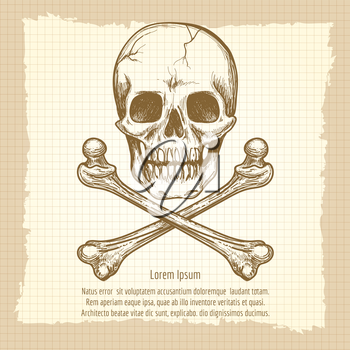 Hand drawing skull and cross of bones and place for text on vintage bckground. Vector illustration