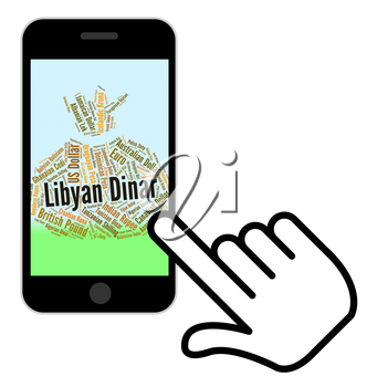 Libyan Dinar Indicating Foreign Currency And Banknotes