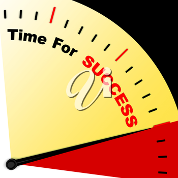 Time For Success Message Represents Victory And Winning