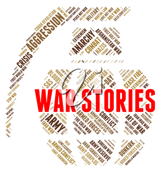 War Stories Showing Military Action And Chronicle