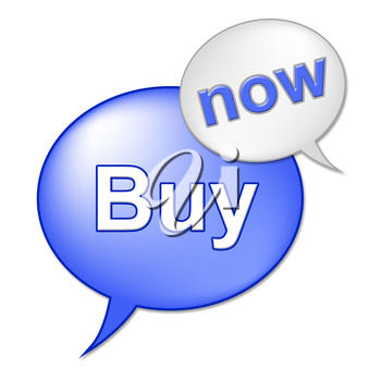 Buy Now Sign Meaning At The Moment And Buying
