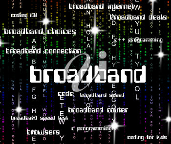 Broadband Word Representing World Wide Web And Website