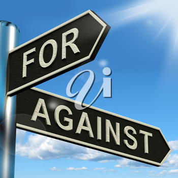 For Or Against Signpost Shows Pros And Cons
