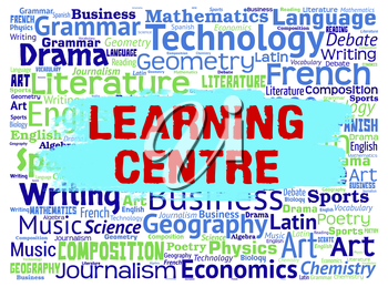 Learning Centre Indicating Education Tutoring And Learned