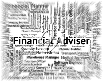 Financial Adviser Meaning Words Advisors And Business