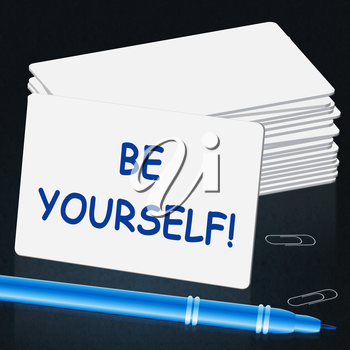 Be Yourself Means Act Normal 3d Illustration