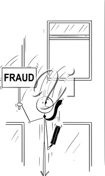 Cartoon stick man drawing conceptual illustration of businessman or banker jumping out of the window and holding sign with fraud text. Concept of fraudulent and unethical business.