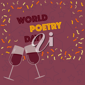 Handwriting text writing World Poetry Day. Conceptual photo Worldwide literature celebration reading books time Filled Wine Glass Toasting for Celebration with Scattered Confetti photo