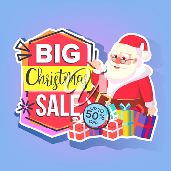 Christmas Big Sale Sticker Vector. Santa Claus. Template Brochure. Special Offer Templates. Black Friday Seasonal Promotion Tag. Best Offer Advertising. Isolated Illustration