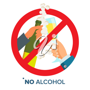 No Alcohol Symbol Vector. Ban Liquor Label. Isolated Flat Cartoon Illustration