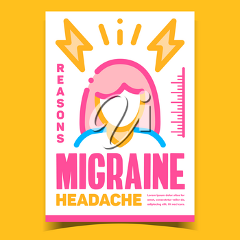 Migraine Headache Creative Advertise Banner Vector. Woman With Migraine Promo Poster. Head Ache Pain Reasons, Health Problem And Treatment Concept Template Style Color Illustration