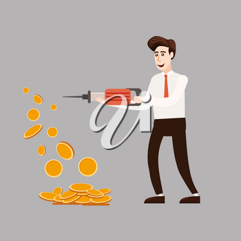 The businessman character holds a jackhammer in his hands making coins, money.