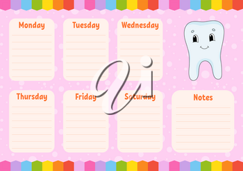 Healthy tooth. School schedule. Timetable for schoolboys. Empty template. Weekly planer with notes. Isolated color vector illustration. Cartoon character.