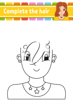 Worksheet Complete the picture. Draw hair. Cheerful character. Vector illustration. Cute cartoon style. Pretty girl. Fantasy page for children. Black contour silhouette. Isolated on white background.