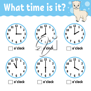 Learning time on the clock. Educational activity worksheet for kids and toddlers. Game for children. Simple flat isolated color vector illustration in cute cartoon style.